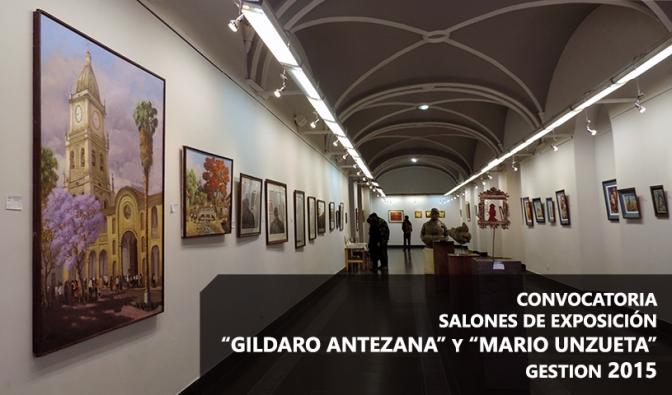 """CONVOCATORIA SALONES DE EXPOSICIÓN """"GILDARO ANTEZANA Y MARIO UNZUETA""""  GESTION 2015"""